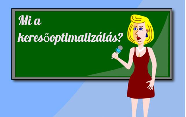 Mi az a keresőoptimalizálás? – Keresőoptimalizálás alapjai érthetően